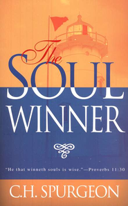 The Soulwinner   -     By: Charles H. Spurgeon