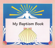 My Baptism Book   -     By: Ilona O'Brien, Mary Jane Dickson