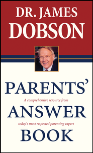 Parent's Answer Book  -              By: Dr. James Dobson