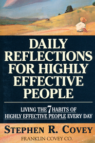 Daily Reflections for Highly Effective People   -     By: Stephen R. Covey