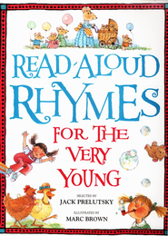 Read-Aloud Rhymes for the Very Young  -     By: Jack Perlutsky