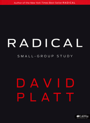 Radical Small Group Study Member Book  -              By: David Platt