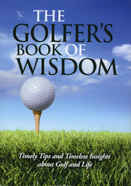 The Golfer's Book of Wisdom  -              By: Criswell Freeman