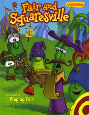 Fair and Squaresville   -     By: VeggieTales