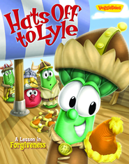 Hats Off to Lyle: A Lesson in Forgiveness   -     By: VeggieTales