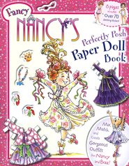 Fancy Nancy's Perfectly Posh Paper Doll Book  -     By: Jane O'Connor     Illustrated By: Robin Preiss Glasser