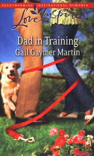 Dad in Training  -              By: Gail Gaymer Martin