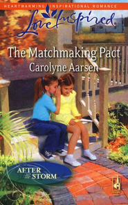 The Matchmaking Pact  -              By: Carolyne Aarsen