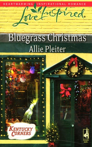 Bluegrass Christmas  -              By: Allie Pleiter