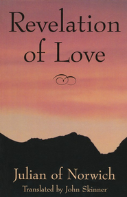 Revelation of Love   -     By: Julian of Norwich