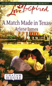 A Match Made in Texas  -              By: Arlene James