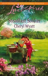 Steadfast Soldier  -              By: Cheryl Wyatt