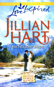 His Holiday Bride  -     By: Jillian Hart
