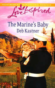 The Marine's Baby  -     By: Deb Kastner