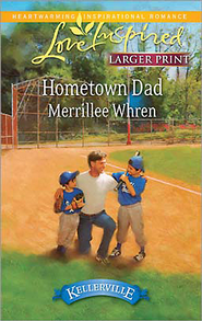 Hometown Dad  -     By: Merrillee Whren
