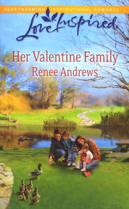 Her Valentine Family  -     By: Renee Andrews
