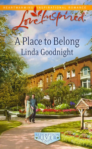 A Place to Belong  -     By: Linda Goodnight