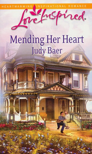Mending Her Heart  -     By: Judy Baer