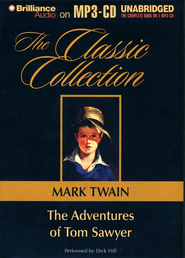 The Adventures of Tom Sawyer, Unabridged Audiobook on MP3-CD  -     Narrated By: Dick Hill     By: Mark Twain