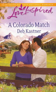 A Colorado Match  -     By: Deb Kastner