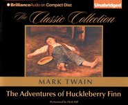 The Adventures of Huckleberry Finn, Unabridged Audiobook on CD  -     Narrated By: Dick Hill     By: Mark Twain