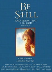 Be Still: 31 Days to a Deeper Meditative Prayer Life - eBook  -     By: Judge Reinhold, Amy Reinhold