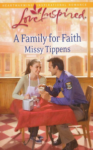 A Family for Faith  -     By: Missy Tippens