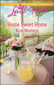 Home Sweet Home  -     By: Kim Watters