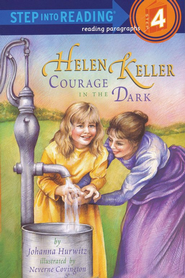 Helen Keller: Courage in the Dark   -     By: Johanna Hurwitz, Neverne Covington