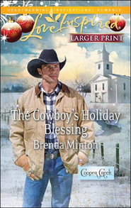 The Cowboy's Holiday Blessing  -              By: Brenda Minton