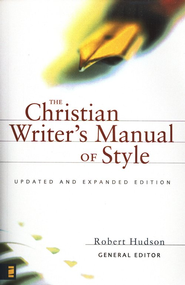 The Christian Writer's Manual of Style   -              Edited By: Robert Hudson, Shelley Townsend                   By: Edited by Robert Hudson & Shelley Townsend