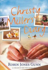 Christy Millers Diary  -     By: Robin Gunn Jones