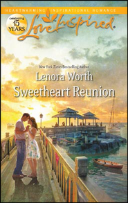 Sweetheart Reunion  -     By: Lenora Worth
