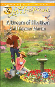 A Dream of His Own  -     By: Gail Gaymer Martin