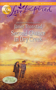 Second Chance in Dry Creek  -              By: Janet Tronstad