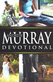 Andrew Murray Devotional  -              By: Andrew Murray