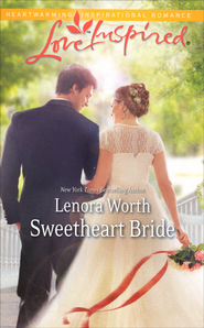 Sweetheart Bride  -              By: Lenora Worth