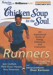 Chicken Soup for the Soul: Runners Unabridged Audiobook on MP3-CD  -     By: Jack Canfield, Mark Victor Hansen, Amy Newmark