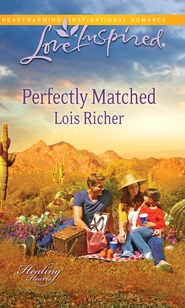 Perfectly Matched  -              By: Lois Richer