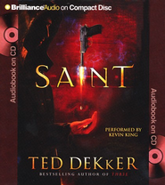 Saint, Abridged Audiobook on CD (Value Priced Edition)  -     By: Ted Dekker, Kevin King