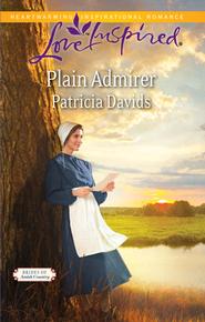Plain Admirer  -              By: Patricia Davids