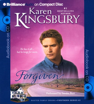 #2: Forgiven, Abridged Audiobook on CD (Value Priced Edition)  -              Narrated By: Sandra Burr                   By: Karen Kingsbury