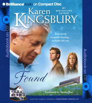 #3: Found, Abridged Audiobook on CD (Value Priced Edition)  -     Narrated By: Sandra Burr     By: Karen Kingsbury