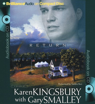 #3: Return, Abridged Audiobook on CD (Value Priced Edition)  -              Narrated By: Sandra Burr                   By: Karen Kingsbury, Dr. Gary Smalley