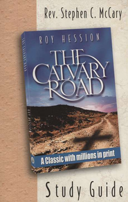 The Calvary Road: Study Guide  -     By: Roy Hession