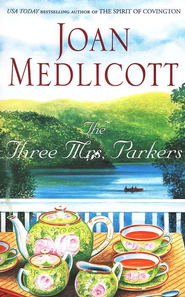 Three Mrs. Parkers, The  -     By: Joan Medlicott