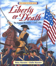 Liberty or Death  -     By: Betsy Maestro