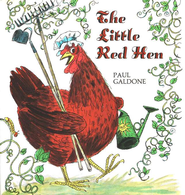 The Little Red Hen   -     By: Paul Galdone     Illustrated By: Paul Galdone