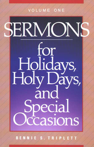 Sermons for Holidays, Holy Days and Special Occasions   -     By: Bennie Triplett