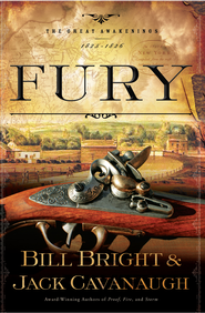 Fury - eBook  -     By: Bill Bright, Jack Cavanaugh